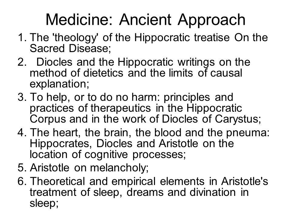 Medicine: Ancient Approach 7.