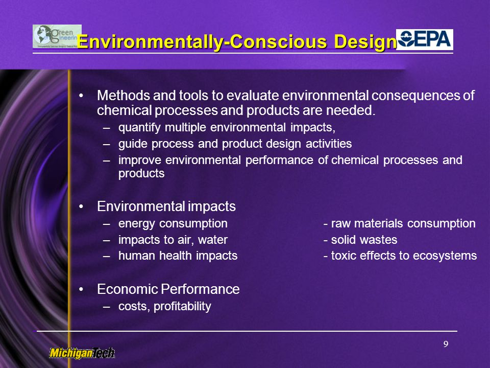 20 Scope of environmental impacts Pre-Chemical Manufacturing Stages Extraction from the environment Transportation of materials Refining of raw materials Storage and transportation Loading and unloading Chemical Manufacturing Process Chemical reactions Separation operations Material storage Loading and unloading Material conveyance Waste treatment processes Post-Chemical Manufacturing Stages Final product manufacture Product usage in commerce Reuse/recycle Treatment/destruction Disposal Environmental release Airborne releases wastewater releases Solid/hazardous waste Toxic chemical releases Energy consumption Resource depletion Environmental/Health Impacts Global warming Ozone layer depletion Air quality – smog Acidification Ecotoxicity Human health effects, carcinogenic and non carcinogenic Resource depletion