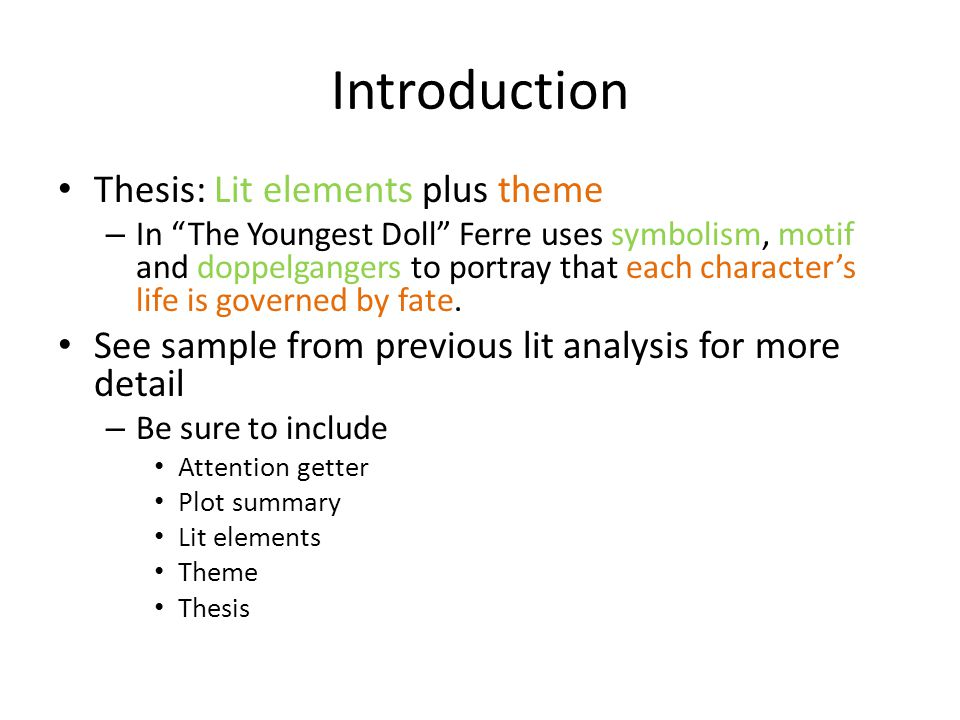 """Introduction Thesis: Lit elements plus theme – In """"The Youngest Doll"""" Ferre uses symbolism, motif and doppelgangers to portray that each character's l"""