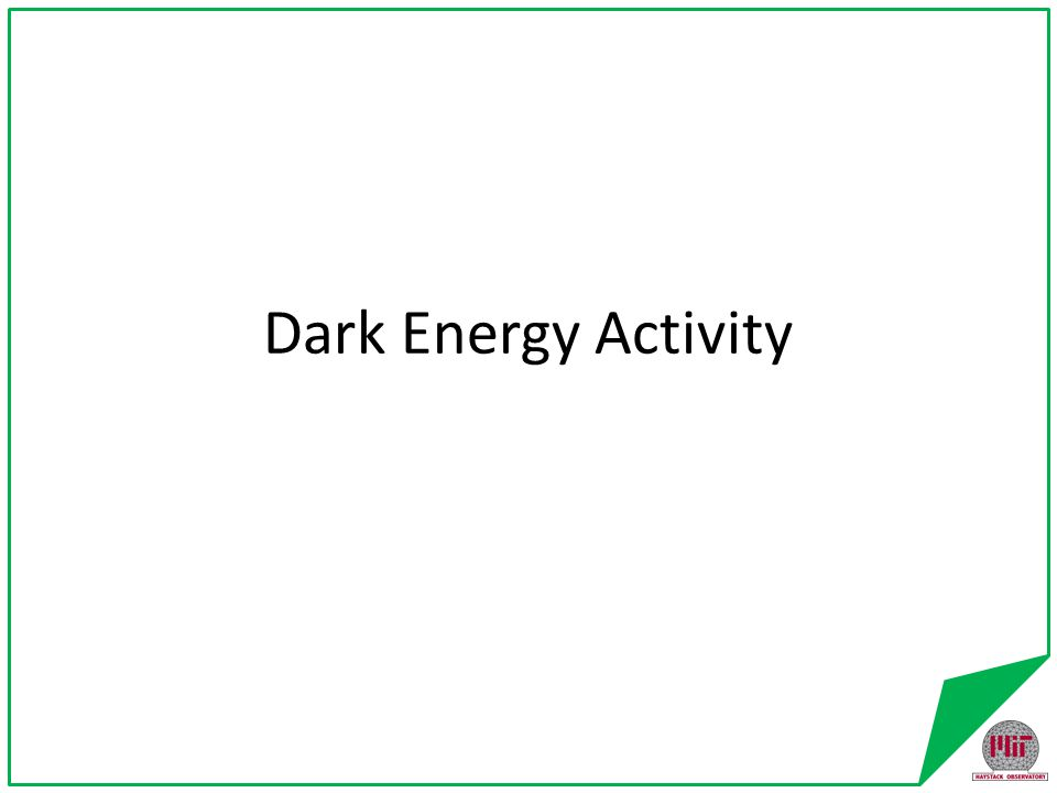 Dark Energy Activity