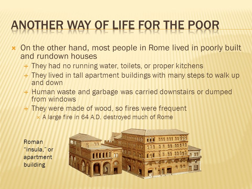  The poor needed grain and wheat to survive  Bread was made from grain and wheat  When grain and wheat harvests were bad or shipments were late, the poor people rioted  In order to prevent riots, the emperors provided free grain at the Colosseum  Roman emperors also held shows at the Colosseum or other arenas  The arenas were called circuses, and the show itself could also be called a circus