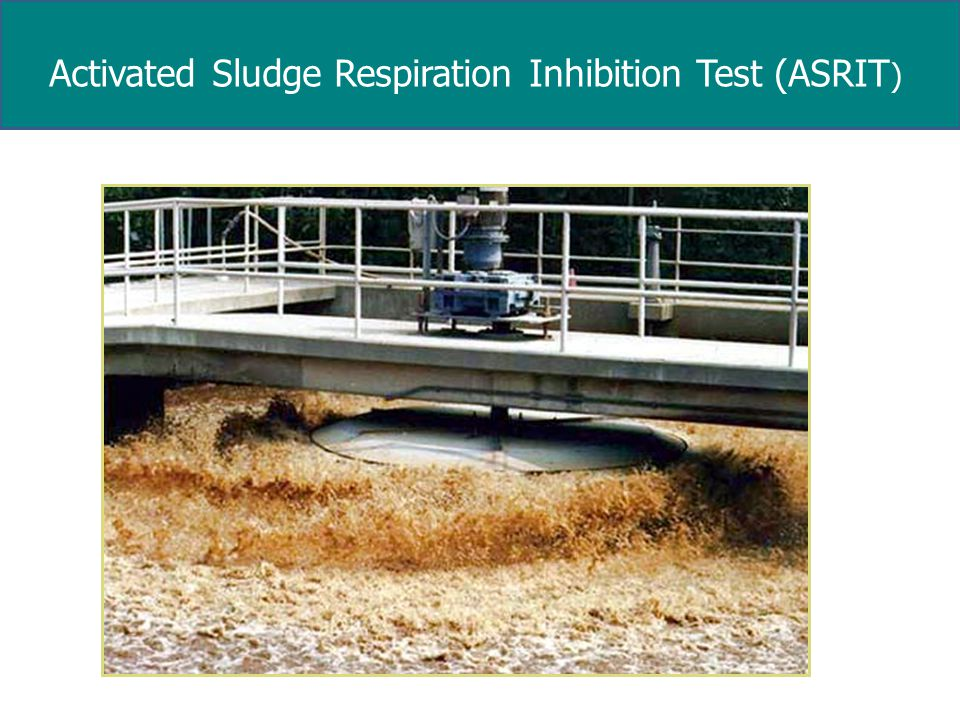 Activated Sludge Respiration Inhibition Test (ASRIT )