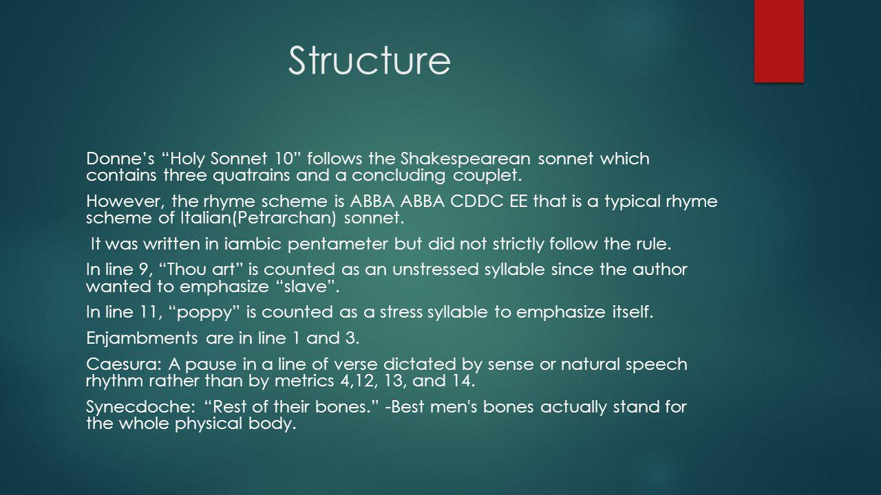 John Donne sonnet vs. Shakespearean sonnet?