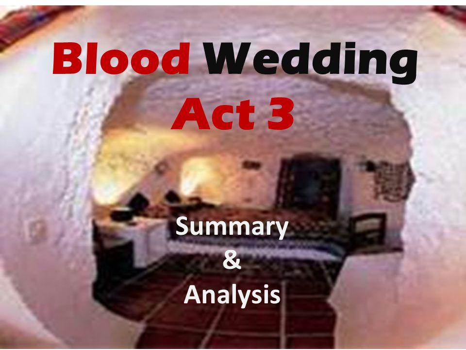Blood Wedding Act 3 Summary & Analysis