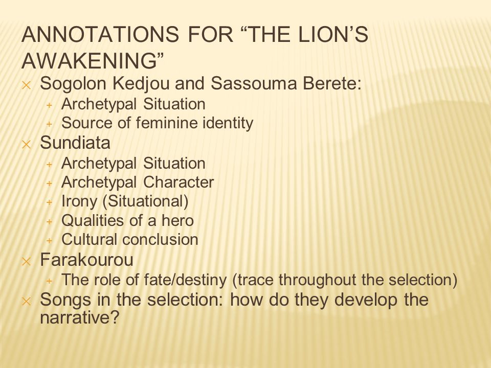 CONSTRUCTED RESPONSE: THE LION'S AWAKENING ✕ How does the author develop a theme in this selection.