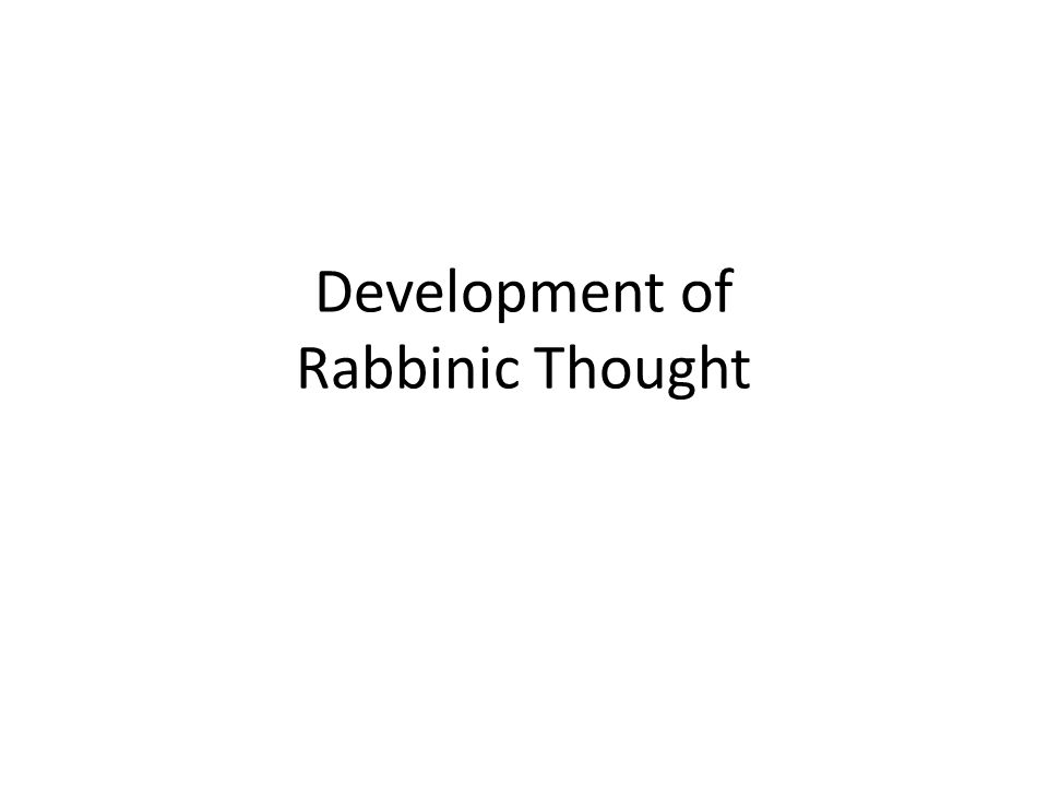 Development of Rabbinic Thought