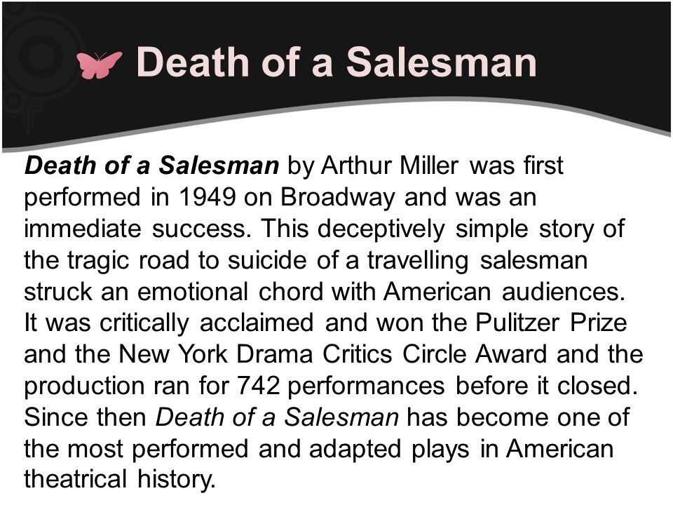 German EXPRESSIONISM More important for an understanding of the form of Death of a Salesman is a familiarity with German expressionism.