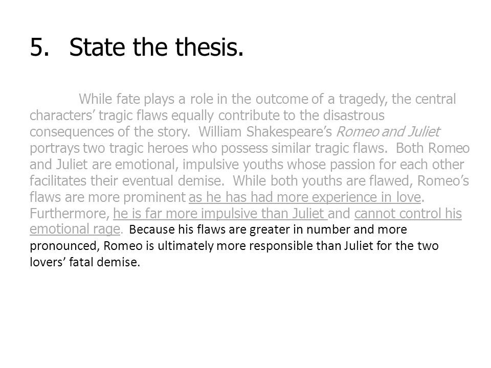 5.State the thesis.