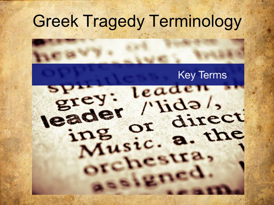 Greek Tragedy Terminology