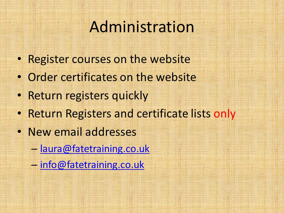Administration Register courses on the website Order certificates on the website Return registers quickly Return Registers and certificate lists only
