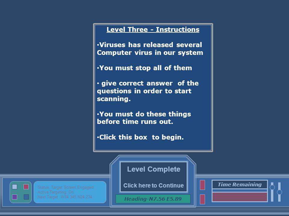 Click here ------------ Status: virus detected Active Targeting: off Next Target :------ Damage Indicator