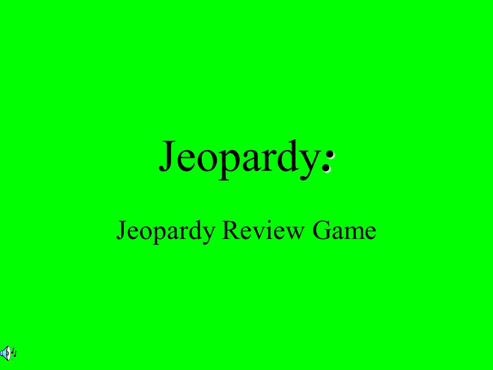: Jeopardy: Jeopardy Review Game