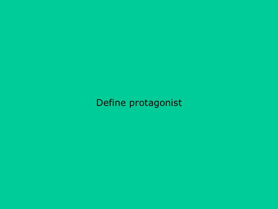 Define protagonist