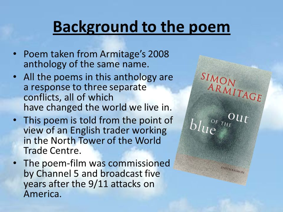 Background to the poem Poem taken from Armitage's 2008 anthology of the same name.