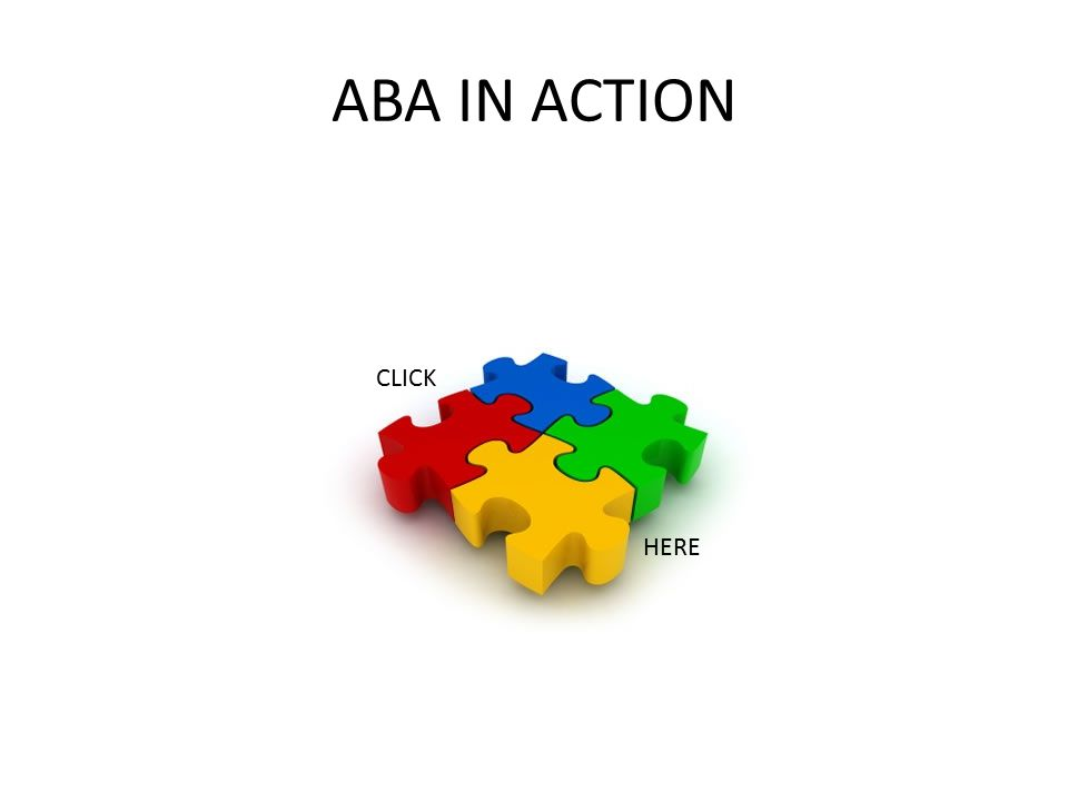 ABA IN ACTION CLICK HERE