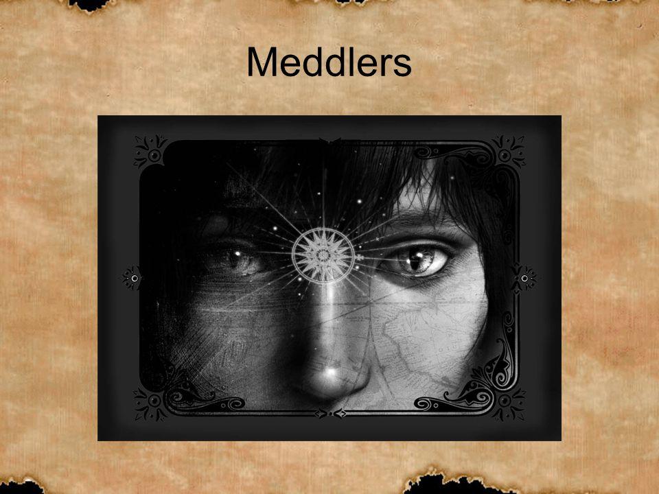 Meddlers