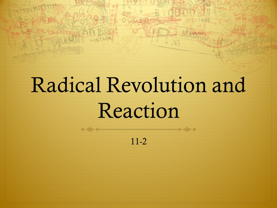 Radical Revolution and Reaction 11-2