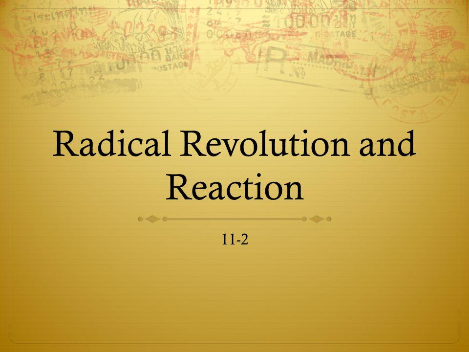 Radical Revolution and Reaction 11-2