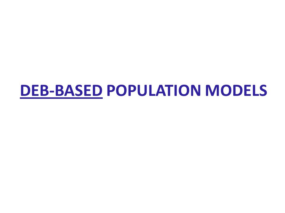 DEB-BASED POPULATION MODELS