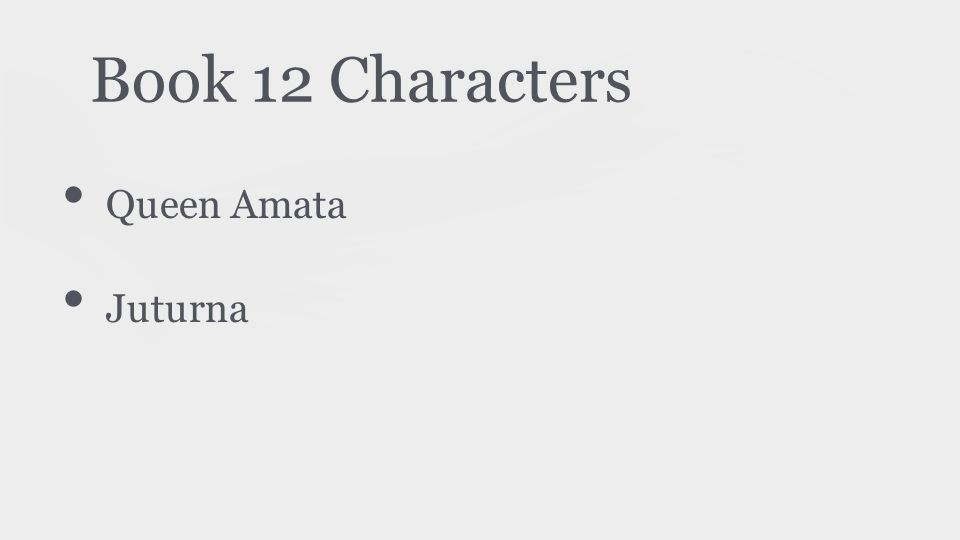 Book 12 Characters Queen Amata Juturna