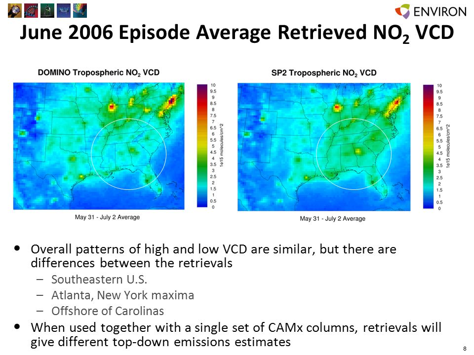 June 2006 Episode Average Retrieved NO 2 VCD Overall patterns of high and low VCD are similar, but there are differences between the retrievals –Southeastern U.S.
