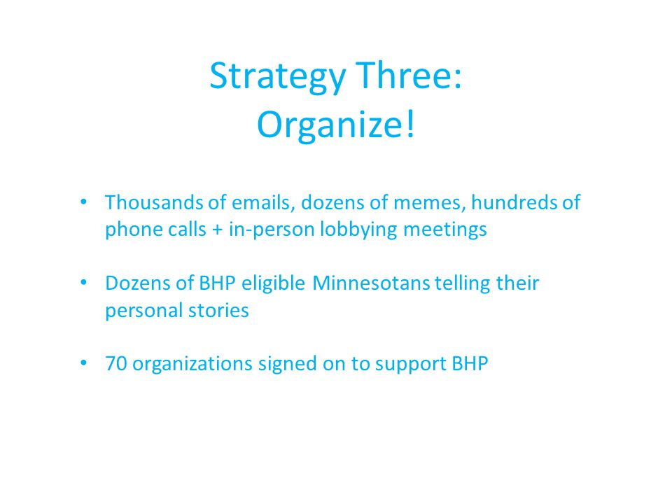 Strategy Three: Organize.