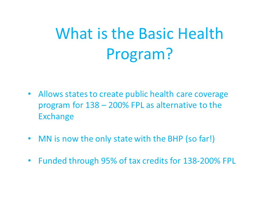 What is the Basic Health Program.
