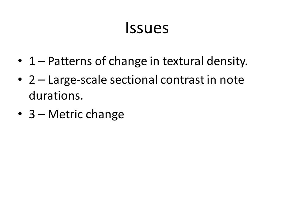 Issues 1 – Patterns of change in textural density.