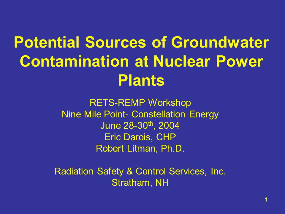 2 Experiences Decommissioning Sites –Connecticut Yankee –Yankee Rowe Groundwater Dose Contribution to License Termination (LT) Criteria NRC LT Criteria (10CFR20 Sub E, 10CFR50.82) –25 mrem/year + ALARA All Pathways Resident Farmer Typically Used –GW Contamination Requires Site Specific Dose Modeling (NUREGS)