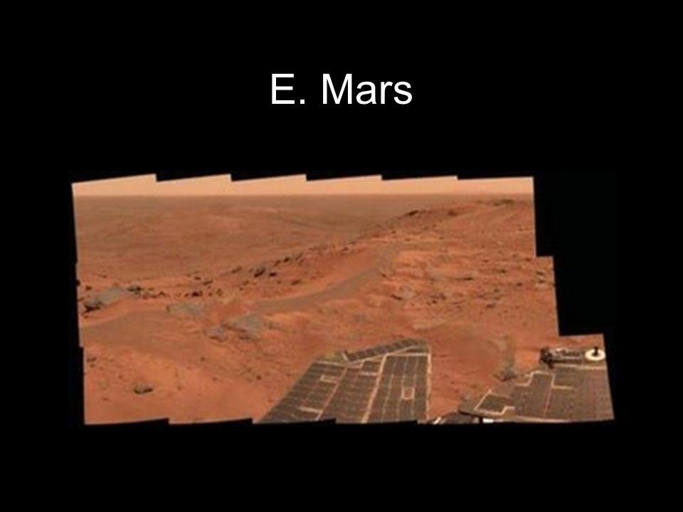 Copyright © 2010 Pearson Education, Inc. E. Mars