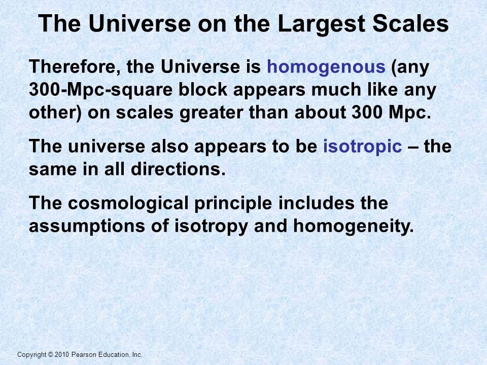 Copyright © 2010 Pearson Education, Inc. Geometry What shape does the universe have? Geometry
