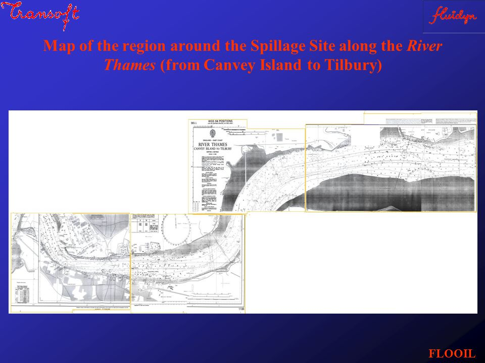 Map of the region around the Spillage Site along the River Thames (from Canvey Island to Tilbury) FLOOIL