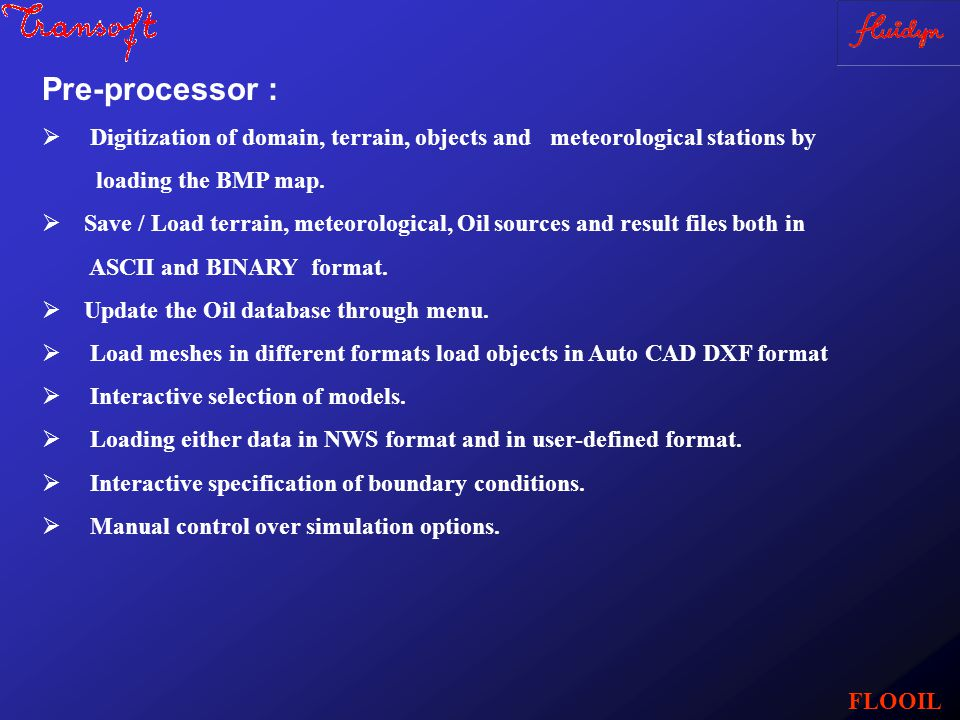 Pre-processor :  Digitization of domain, terrain, objects and meteorological stations by loading the BMP map.