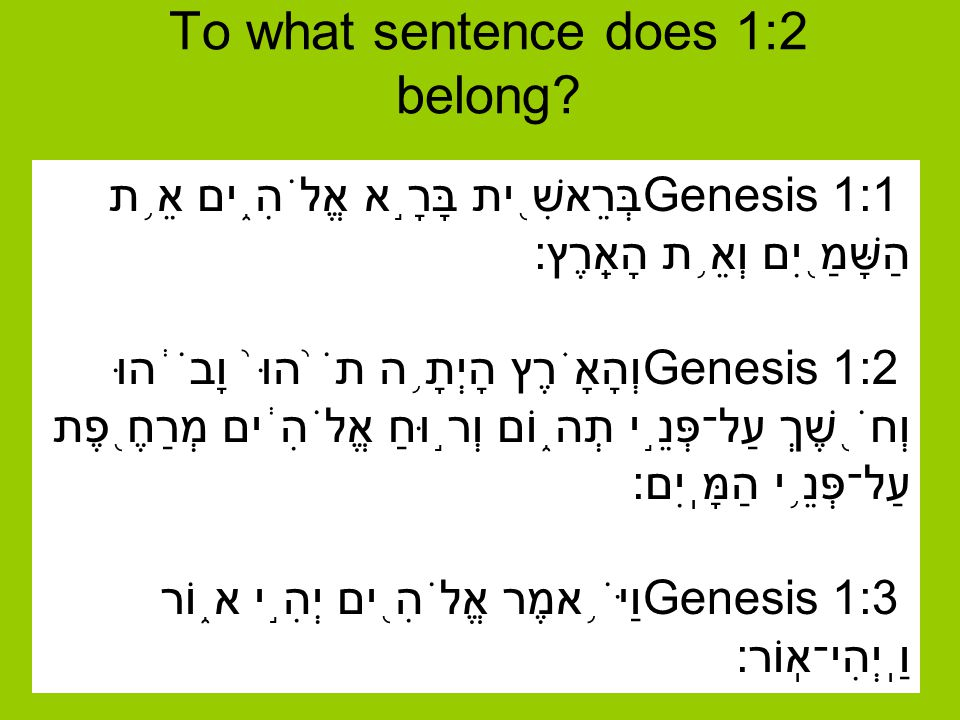 To what sentence does 1:2 belong.