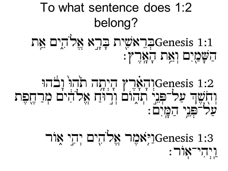 To what sentence does 1:2 belong?
