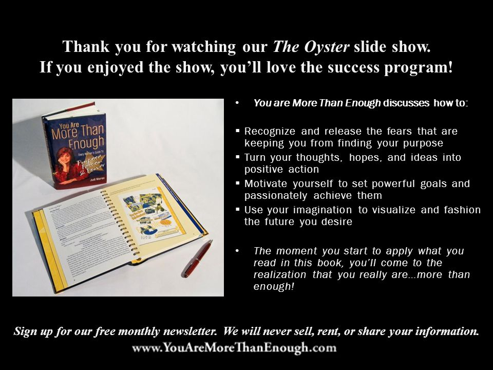 Thank you for watching our The Oyster slide show.