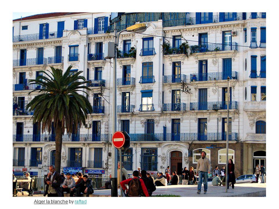 Alger la blanche by raftadraftad