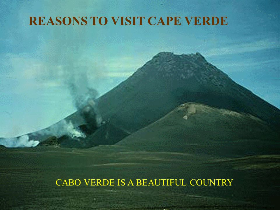 REASONS TO VISIT CAPE VERDE CABO VERDE IS A BEAUTIFUL COUNTRY