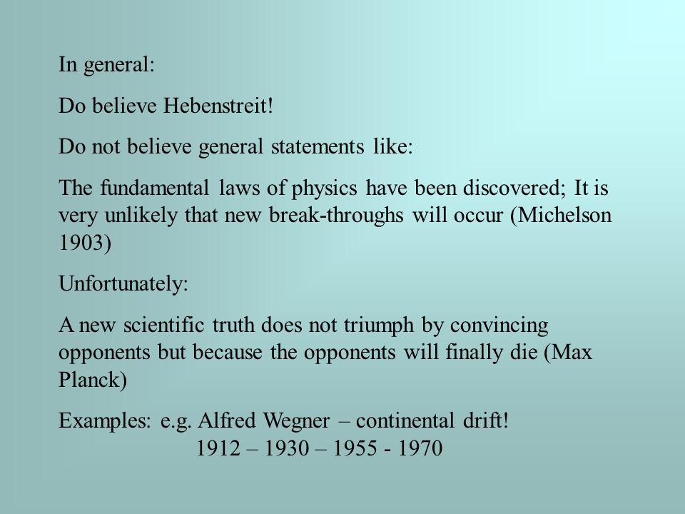 In general: Do believe Hebenstreit.