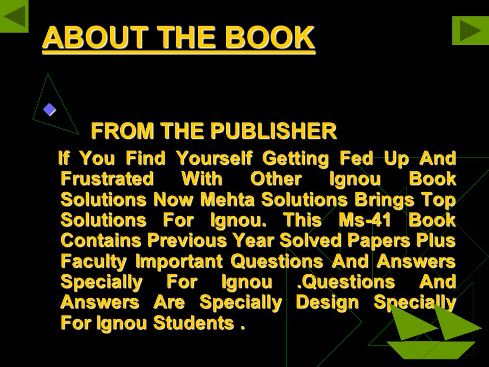  FROM THE PUBLISHER If You Find Yourself Getting Fed Up And Frustrated With Other Ignou Book Solutions Now Mehta Solutions Brings Top Solutions For Ignou.