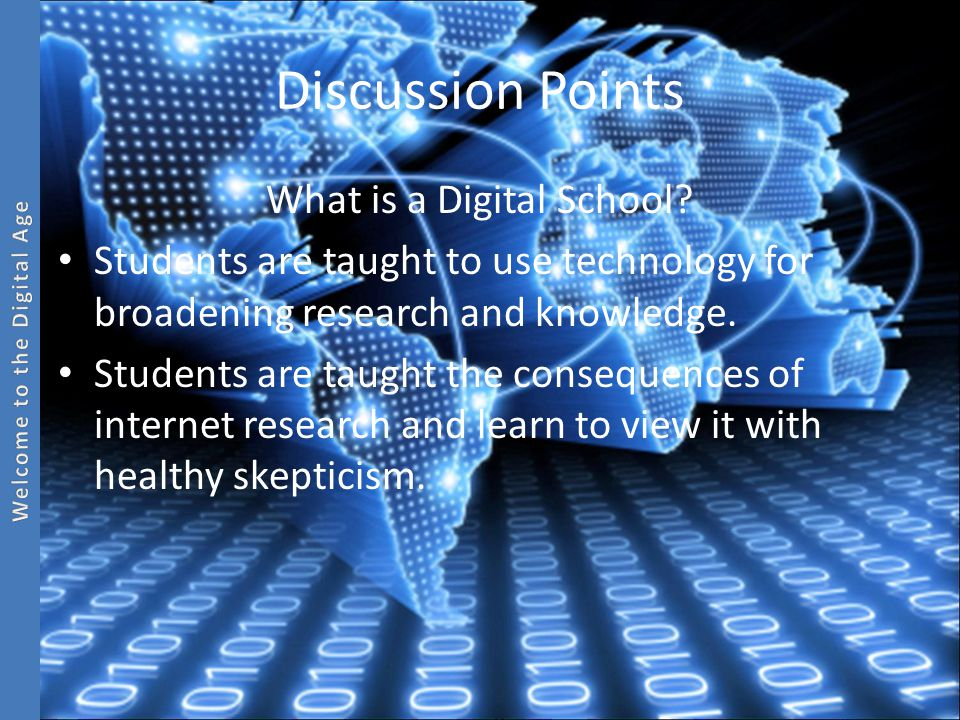 Discussion Points What is a Digital School.