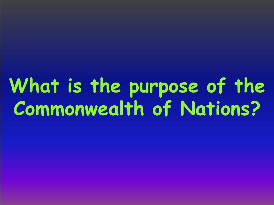 What is the purpose of the Commonwealth of Nations