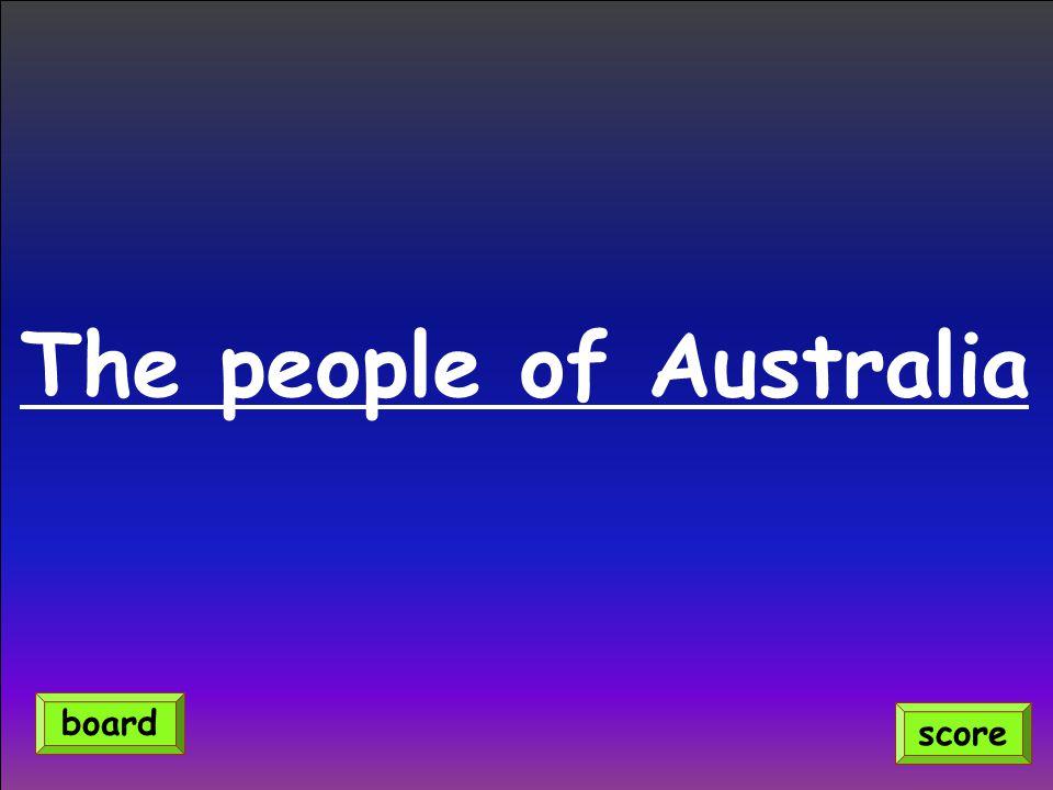 The people of Australia score board