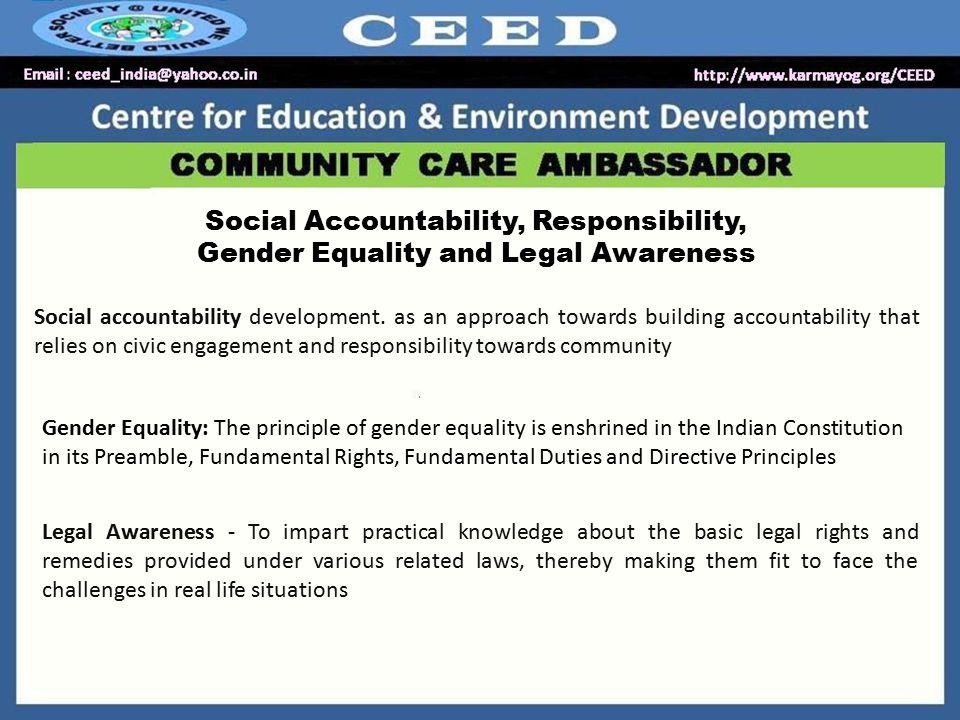 Social Accountability, Responsibility, Gender Equality and Legal Awareness Social accountability development.