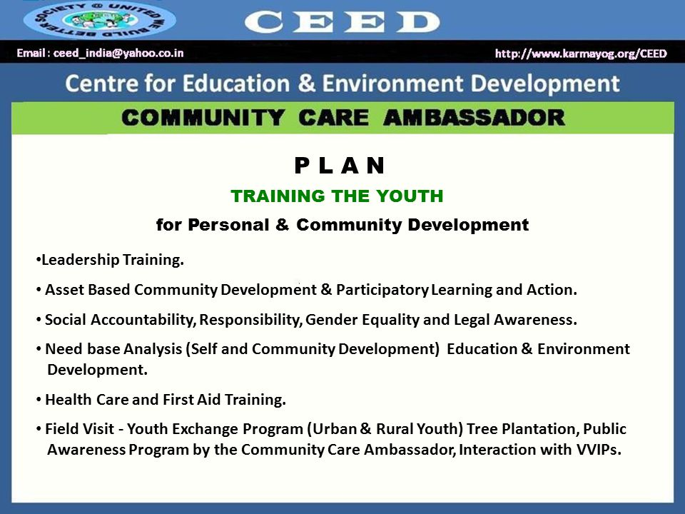 P L A N TRAINING THE YOUTH for Personal & Community Development Leadership Training.
