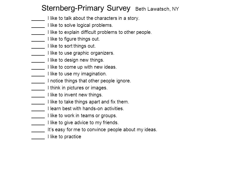 Sternberg-Primary Survey Beth Lawatsch, NY _____ I like to talk about the characters in a story.