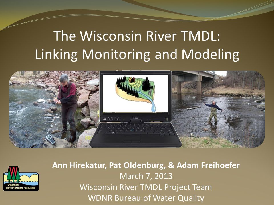 The Wisconsin River Basin (WRB)