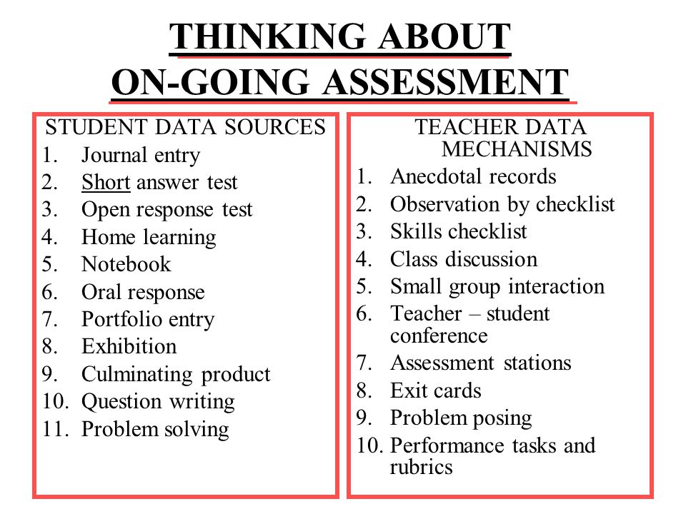 Pre-Assessment What the student already knows about what is being planned What standards, objectives, concepts & skills the individual student underst
