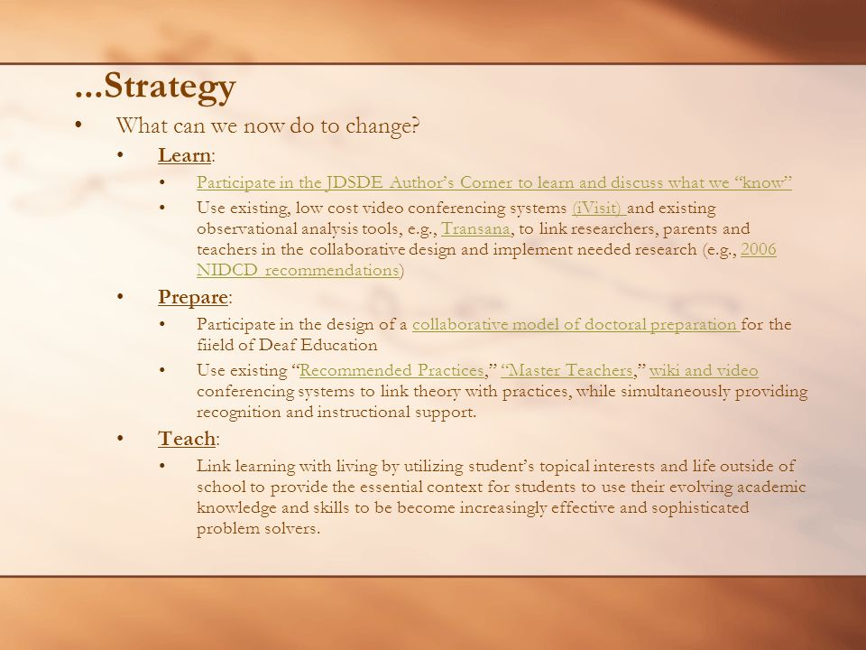 """...Strategy What can we now do to change? Learn: Participate in the JDSDE Author's Corner to learn and discuss what we """"know"""" Use existing, low cost v"""