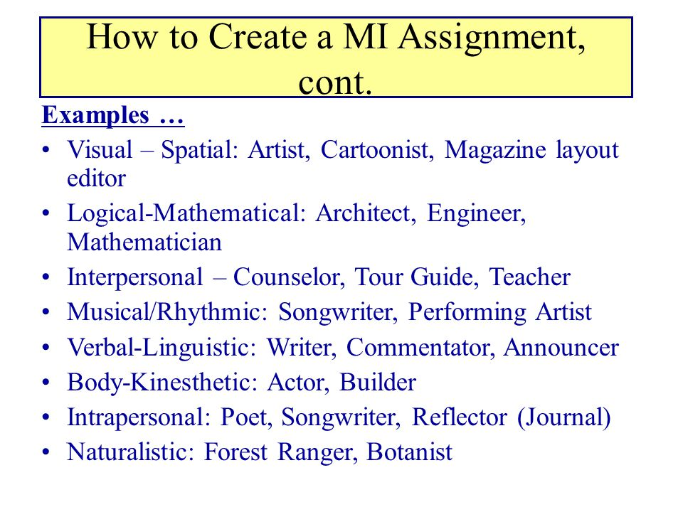 How to Create a MI Assignment, cont.
